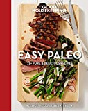 Good Housekeeping Easy Paleo: 70 Delicious Recipes (Good Food Guaranteed)
