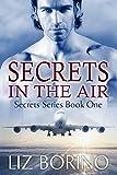 Secrets in the Air (Secrets Series Book 1)