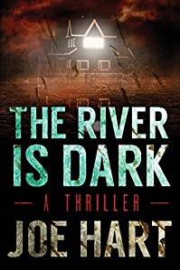 The River Is Dark by Joe Hart ebook deal