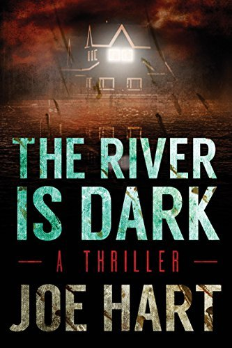 The River Is Dark (A Liam Dempsey Thriller Book 1)