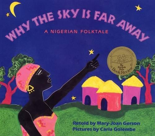 Why The Sky Is Far Away: A Nigerian Folktale