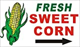 [Vinyl] 3ftX5ft FRESH SWEET CORN Banner Sign With Right Pointing Arrow