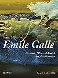 Emile Galle: Keramik, Glas und Mobel des Art Nouveau (German Edition)