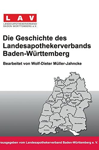 Die Geschichte Des Landesapothekerverbands Baden-Wurttemberg (German Edition)