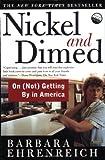 Nickel and Dimed by Barbara Ehrenreich. (Holt Paperbacks,2002) [Paperback]