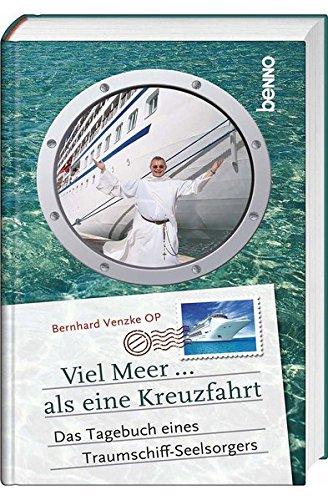 viel-meer-als-eine-kreuzfahrt-das-tagebuch-eines-traumschiff-seelsorgers