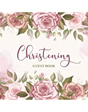 Christening Guest Book: Baptism Guestbook to Sign-in Prayers, Blessings & Wishes for Baby Boy or Girl with Bonus Gift Log Recorder Tracker & Photo Pages   Baby Keepsake Book   Floral Design (Christening Baby Memory Book Gifts)