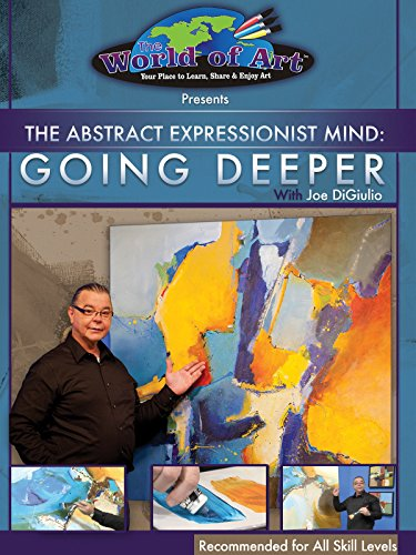 the-abstract-expressionist-mind-going-deeper