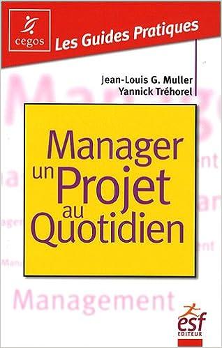 Livres Manager un projet au quotidien pdf, epub ebook