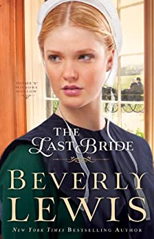 The Last Bride (Home to Hickory Hollow Book #5) by [Lewis, Beverly]