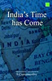 img - for India's Time has Come book / textbook / text book
