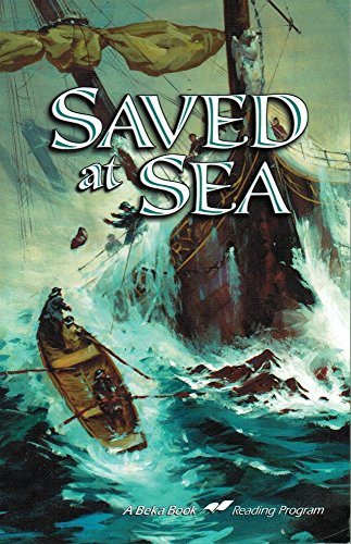 Saved at sea (A Beka Book reading program), used for sale  Delivered anywhere in USA