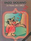 img - for La piuma dell'orco. Illustrazioni di Maria Concetta Mercanti. book / textbook / text book