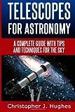 Telescopes for Astronomy, Christopher Hughes, 1496177398
