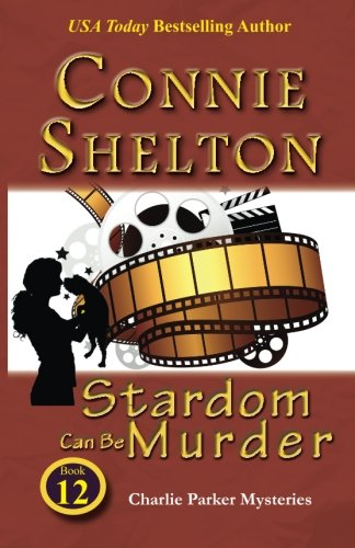 Stardom Can Be Murder: Charlie Parker Mystery #12 (Charlie Parker Mysteries (Paperback)) pdf
