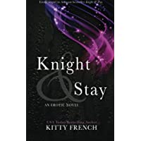 Knight and Stay (Knight Trilogy)