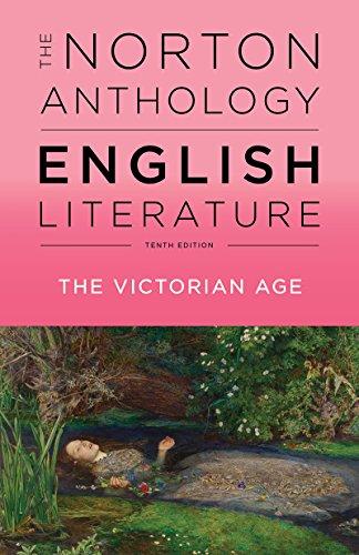 The Norton Anthology of English Literature (Tenth Edition)  (Vol. E)