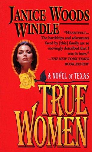 True Women by Janice Woods Windle (True Women By Janice Woods Windle)