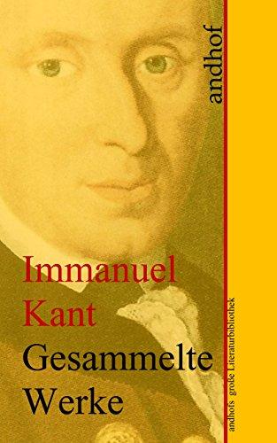 Amazoncom Immanuel Kant Gesammelte Werke Andhofs Große