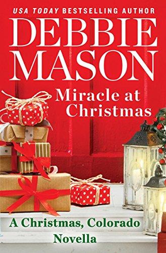 Miracle at Christmas: a novella by [Mason, Debbie]