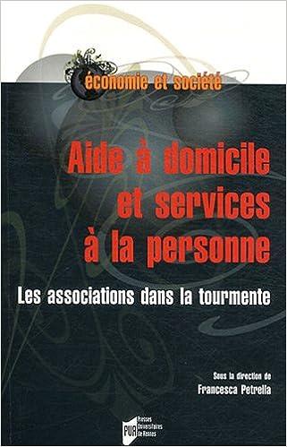 Livre gratuits Aide à domicile et services à la personne : Les associations dans la tourmente pdf, epub