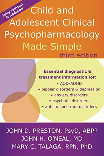 Child and Adolescent Clinical Psychopharmacology Made Simple