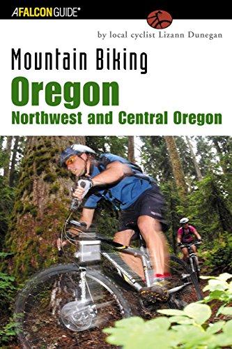 - Mountain Biking Oregon: Northwest and Central Oregon: A Guide To Northwest And Central Oregon's Greatest Off-Road Bicycle Rides (Regional Mountain Biking Series)