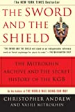 Book cover for The Sword and the Shield: The Mitrokhin Archive and the Secret History of the KGB