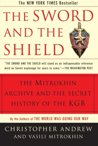 The Sword and the Shield: The Mitrokhin Archive and the Secret History of the - System Party European