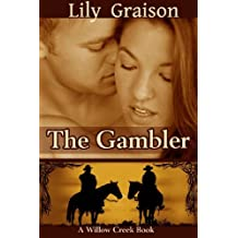 The Gambler (The Willow Creek Series Book 3)