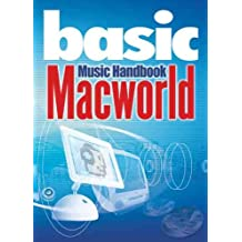 Macworld Music Handbook (The Basic Series)