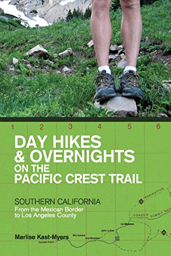 Download Day Hikes and Overnights on the Pacific Crest Trail: Southern California: From the Mexican Border to Los Angeles County pdf