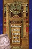 The Lost Treasure of King Juba, Frank Joseph, 1591430062
