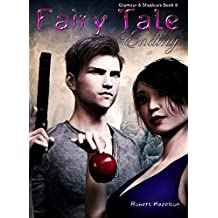 Fairy Tale Ending (Glamour & Shadows Book 6)