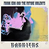 51kIHe2jeeL. SL160  - Frank Iero and the Future Violents - Barriers (Album Review)