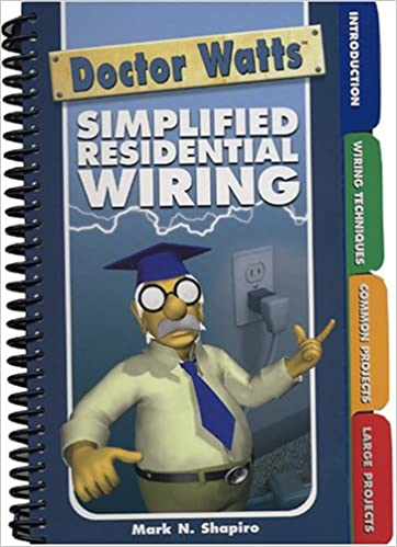 Phenomenal Dr Watts Simplified Residential Wiring Mark N Shapiro Wiring Cloud Cosmuggs Outletorg
