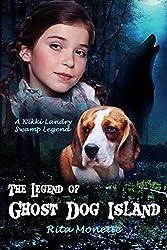 The Legend of Ghost Dog Island (Nikki Landry Swamp Legends)