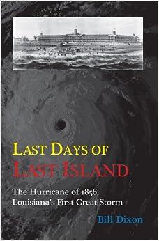 Amazon.com: Last Days of Last Island: The Hurricane of