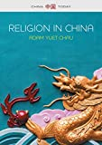 Religion in China: Ties that Bind (China Today)