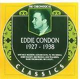 Eddie Condon: The Chronological Classics, 1927-1938