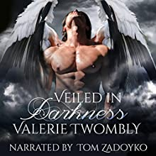 Veiled in Darkness: Eternally Mated, Book 2 Audiobook by Valerie Twombly Narrated by Tom Zadoyko