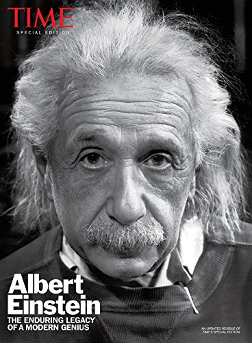 TIME Albert Einstein: The Enduring Legacy of a Modern Genius (Time Magazine) -