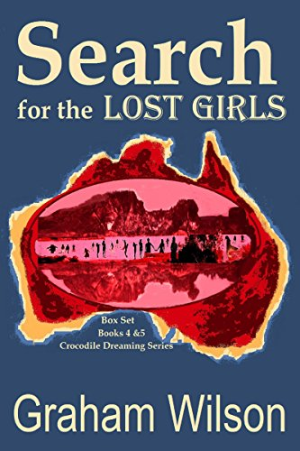 Search for the Lost Girls (Crocodile Dreaming)