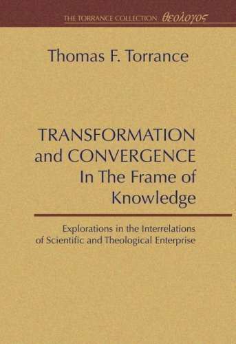 Transformation and Convergence in the Frame of Knowledge by Thomas F. Torrance - Mall Torrance Shopping