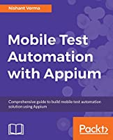 Mobile Test Automation with Appium Front Cover