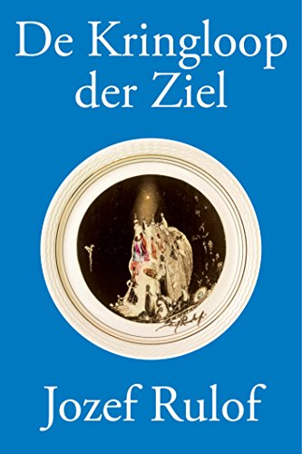 De Kringloop der Ziel (Dutch Edition)