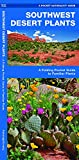 Search : Southwest Desert Plants: A Folding Pocket Guide to Familiar Plants (Pocket Naturalist Guides)