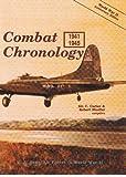 Combat Chronology, 1941-1945, compilers. Kit C. Carter and Robert Mueller, 0912799684