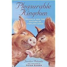Pleasurable Kingdom: Animals and the Nature of Feeling Good (MacSci)