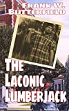 The Laconic Lumberjack (A Nick Williams Mystery) (Volume 4)
